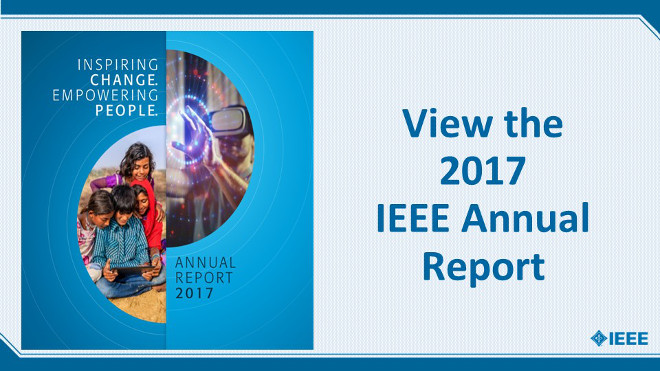 View the 2017 IEEE Annual Report